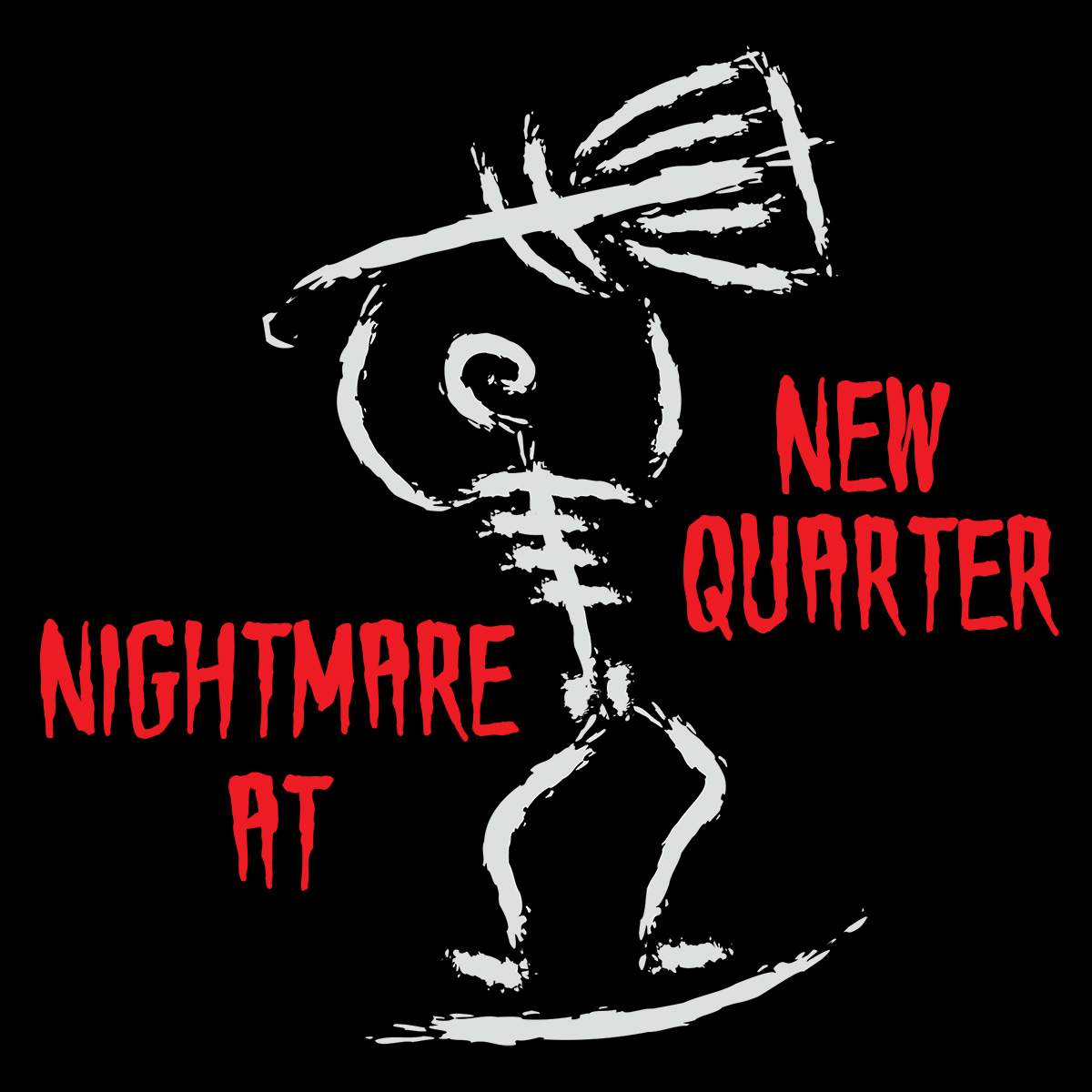 Nightmare at New Quarter